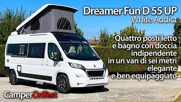 Video CamperOnTest: Dreamer Fun D 55 UP White Addict